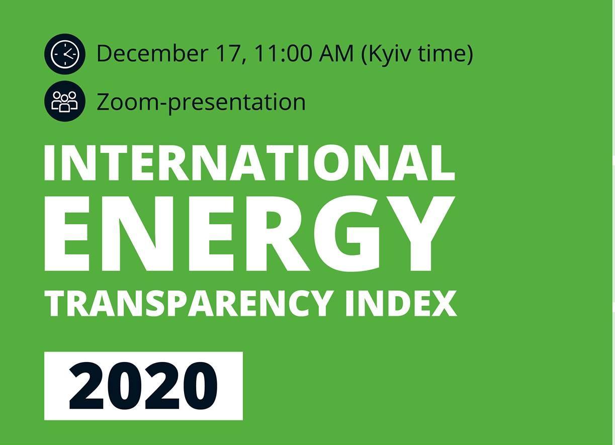 Презентація «Міжнародний Індекс прозорості енергетики 2020: тест на відкритість сектору − позитивний чи негативний?»
